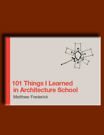 101 چیزی که در دانشکده ی معماری یاد گرفتم