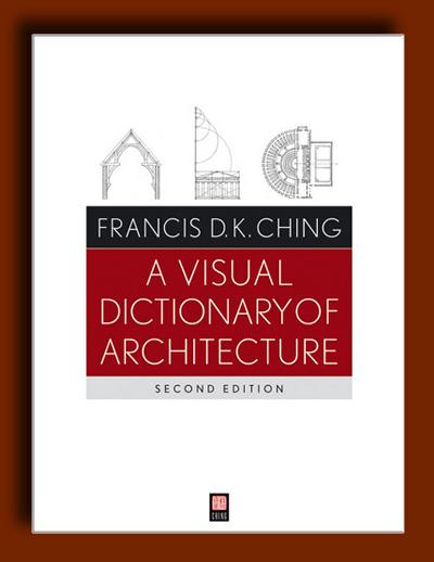 فرهنگ تصویری معماری (ویرایش دوم)