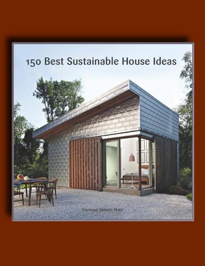 150 ایده ی برتر خانه ی پایدار