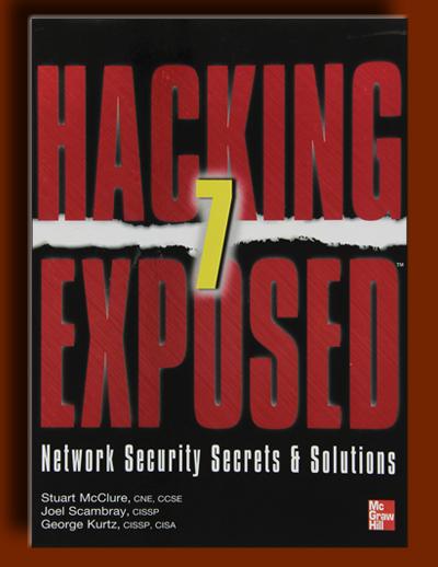 در معرض هک 7 – رازها و راه حل های امنیت شبکه