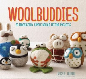 Woolbuddies-20 Irresistibly Simple Needle Felting Projects