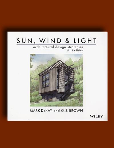 خورشید،باد، و نور: راه حل های طراحی معماری(ویرایش سوم)