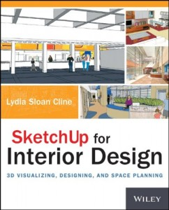 SketchUp for Interior Design-3D Visualizing, Designing, and Space Planning