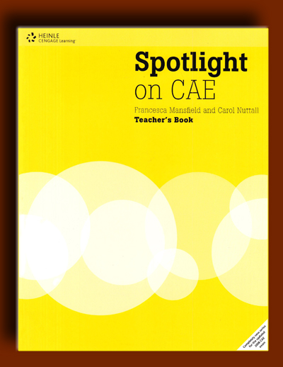 Spotlight on CAE: Teacher's Book