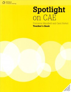 Spotlight on CAE- Teacher's Book